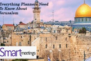 Everything Planners Need To Know About Events in Jerusalem