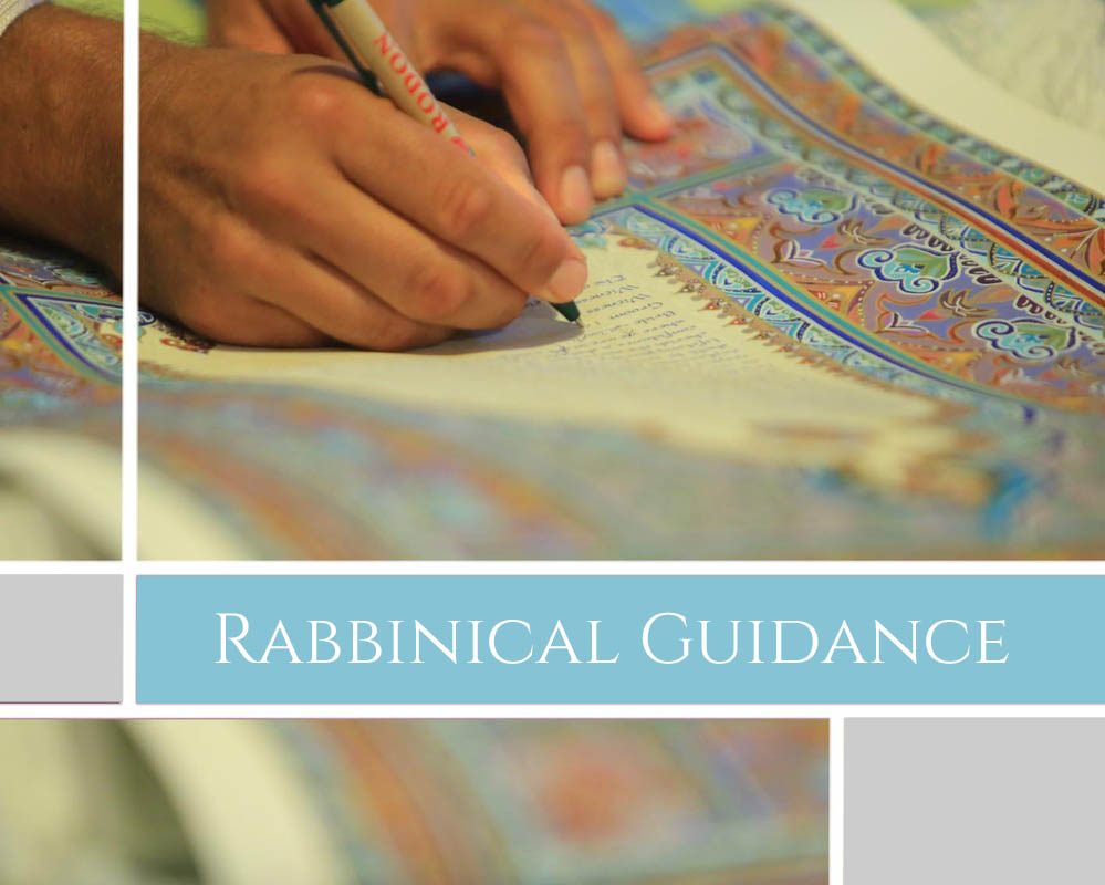 RABBINICAL GUIDANCE